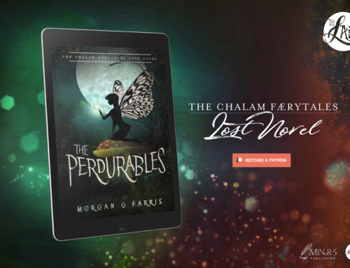 The Perdurables – a Chalam Færytales Lost Novel by Morgan G Farris